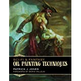 Sci-Fi & Fantasy: Oil Painting Techniques