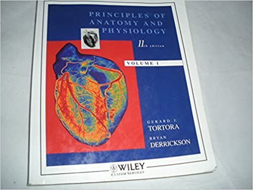 Principles of anatomy and physiology 11th edition volume 1 bryan principles of anatomy and physiology 11th edition volume 1 bryan derrickson gerard j tortora 9780471771340 amazon books fandeluxe Images