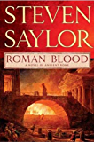 Roman Blood: A Novel of Ancient Rome (The Roma Sub Rosa series Book 1)