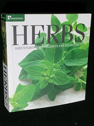 Herbs: Detailed Plant Guide _500 Photographs - Recipes and Crafts