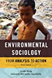 Environmental Sociology : From Analysis to Action, King/Mccarthy Auriff, 1442220759