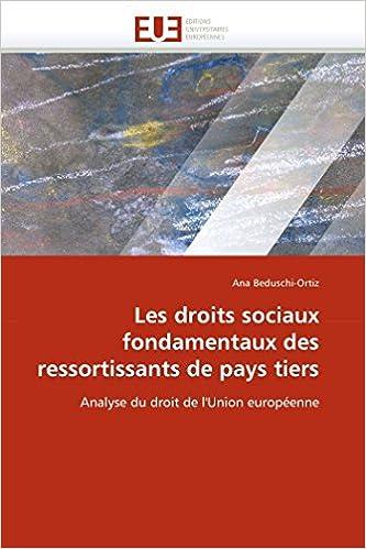 Book Les droits sociaux fondamentaux des ressortissants de pays tiers: Analyse du droit de l'Union européenne (Omn.Univ.Europ.) (French Edition)