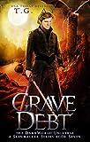 Grave Debt: A SkinWalker Novel #7: A DarkWorld Series (DarkWorld: SkinWalker)