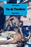 Vie de Timoléon (French Edition)