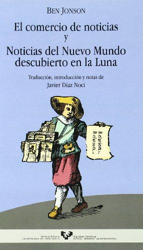 Descargar Libro . El Comercio De Noticias Y Noticias Del Nuevo Mundo Descubierto En La Luna Ben Jonson