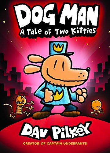 Dog Man  A Tale Of Two Kitties  Dog Man  3   Turtleback School   Library Binding Edition