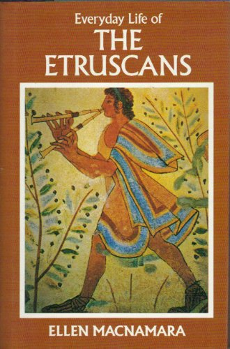 Everyday Life of the Etruscans