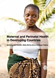 Maternal and Perinatal Health in Developing Countries, Affette McCaw-Binns, 1845937457