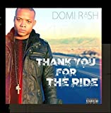 Thank You for the Ride by Domi Rash