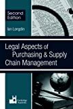 img - for Legal Aspects Of Purchasing And Supply Chain Management Second Edition: Second Edition book / textbook / text book
