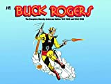 Buck Rogers in the 25th Century: The Complete Muprhy Anderson Dailies: 1947-1949 and 1958-1959