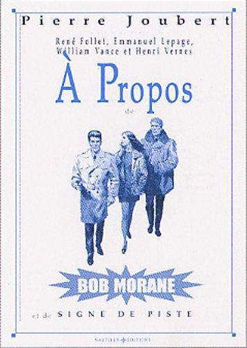 À propos de Bob Morane et de Signe de piste by (Paperback)