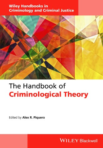 The Handbook of Criminological Theory (Wiley Handbooks in Criminology and Criminal Justice) (Integrated Labeling)
