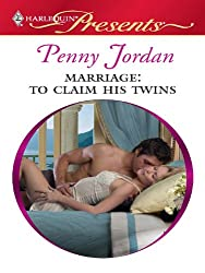 Marriage: To Claim His Twins (Needed: The World's Most Eligible Billionaire)