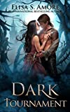 Download Dark Tournament: Touched Saga Spin-Off (The Touched Paranormal Angel Romance Series, Book 5). in PDF ePUB Free Online