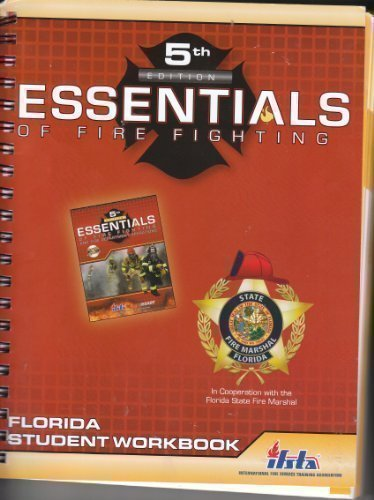 Essentials of Fire Fighting: Florida Student Workbook (5th edition)