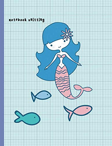 Notebook Knitting: 2:3 Ratio Design Blank Knitter's Journal Graph Paper Notebook on Your Design Knitting Charts for Creative New Patterns Composition Notebook Little Mermaid Under the Sea Theme