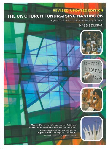 The UK Church Fundraising Handbook: A Practical Manual and Directory of Sources pdf epub