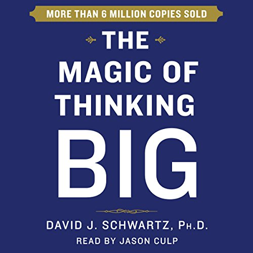 The Magic of Thinking Big Audiobook [Free Download by Trial] thumbnail