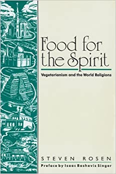 Book Food for the Spirit: Vegetarianism and the World Religions