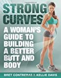 Strong Curves, Brett A. Contreras and Kellie Davis, 1936608642