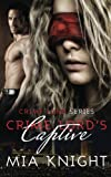 Crime Lord's Captive (Crime Lord Series) (Volume 1)