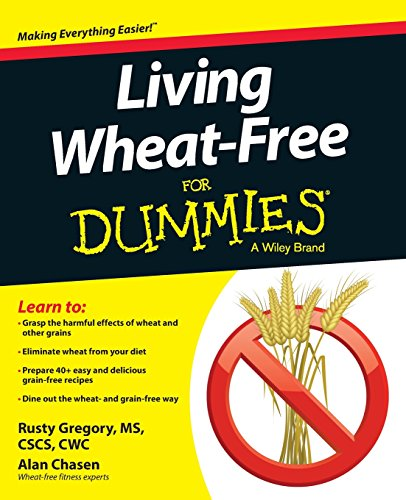 Living Wheat-Free For Dummies by Rusty Gregory, Alan Chasen