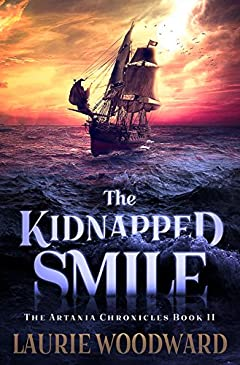 The Kidnapped Smile (The Artania Chronicles Book 2)