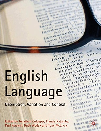 English Language: Description, Variation and Context by Brand: Palgrave Macmillan