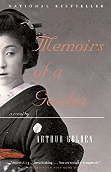 Memoirs of a Geisha (Vintage Contemporaries) by [Golden, Arthur]