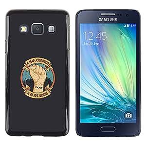 CASEX Cases / Samsung Galaxy A3 SM-A300 / A Man Chooses - A Slave Obeys # / Delgado Negro Plástico caso cubierta Shell Armor Funda Case Cover Slim Armor Defender