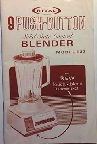 Rival Solid State Control 9 Push-Button Blender Model 933 Manual Recipe Booklet