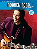 Robben Ford -- Playin' the Blues: Guitar Tab, Book & CD (Video Transcription)