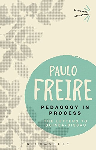 Pedagogy in Process: The Letters to Guinea-Bissau (Bloomsbury Revelations)