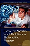 by Barbara Gastel,by Robert A. Day How to Write and Publish a Scientific Paper (How to Write and Publish a Scientific Paper (Day)) (text only)6th (Sixth) edition[Paperback]2006