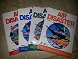 img - for Air Disaster - Vols 1,2,3,& 4 book / textbook / text book
