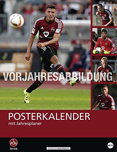 1. FC Nürnberg Posterkalender - Kalender 2017