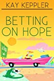 img - for Betting on Hope book / textbook / text book