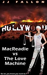 Macreadie v The Love Machine (English Edition)