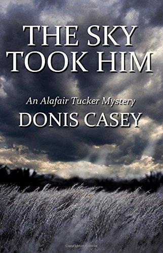 Download The Sky Took Him (Alafair Tucker Mysteries, No. 4) ebook