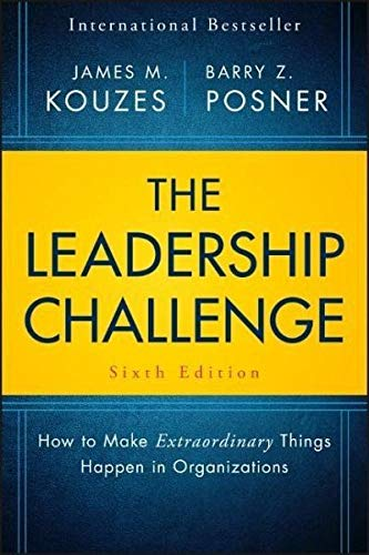 The Leadership Challenge: How to Make Extraordinary Things Happen in Organizations (J-B Leadership Challenge: Kouzes/Posner) by JOSSEY BASS