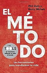 El método: Las herramientas para transformar tu vida
