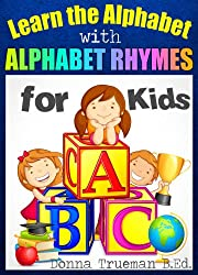 Learn the Alphabet - An ABC Book to Teach Letters and Sounds With Alphabet Rhymes, Pictures, Word Lists, Sentences & Fun Activities
