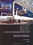 Companion Guide to the ASME Boiler & Pressure Vessel Code, Rao, K. R., 0791802205