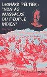 Léonard Peltier : «non au massacre du peuple indien» par Solal