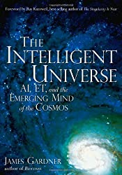 The Intelligent Universe: AI, ET, and the Emerging Mind of the Cosmos