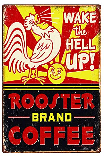 LIPTOR Wake The Hell Up Rooster Brand Coffee Chicken Metal Tin Sign Vintage Retro Country Home Decor Signs Wall Art Size 8
