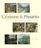 Front cover for the book Pioneering Modern Painting: Cezanne and Pissarro, 1865-1885 by Joachim Pissarro