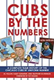 Cubs by the Numbers, Matthew Silverman and Al Yellon, 1602393729