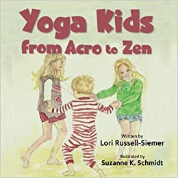 Yoga Kids: From Acro to Zen: Amazon.es: Lori Russell-Siemer ...